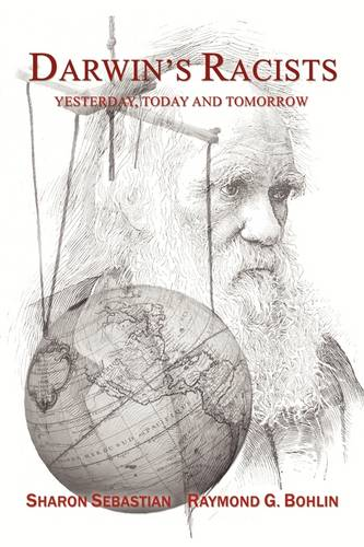 Darwin's Racists: Yesterday, Today and Tomorrow (Paperback)