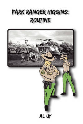 Park Ranger Joe Higgins: Routine (Paperback)