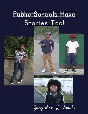Public Schools Have Stories Too! (Paperback)