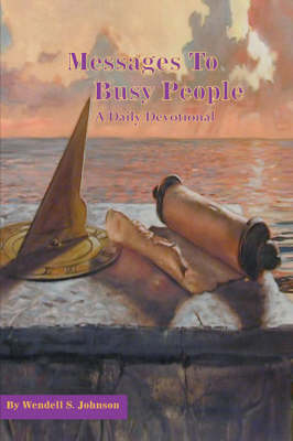 Messages to Busy People: A Daily Devotional (Paperback)