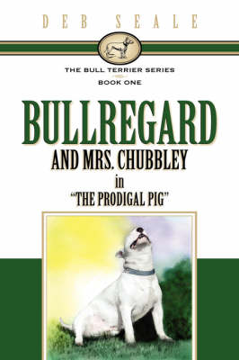 The Bull Terrier Series Book # 1 (Hardback)