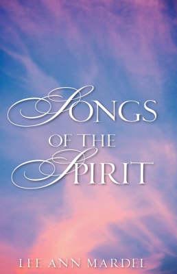 Songs of the Spirit (Hardback)