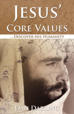 Jesus' Core Values (Paperback)