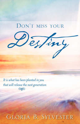 Don't Miss Your Destiny (Paperback)