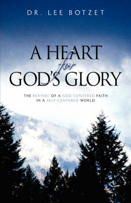 A Heart for God's Glory (Paperback)