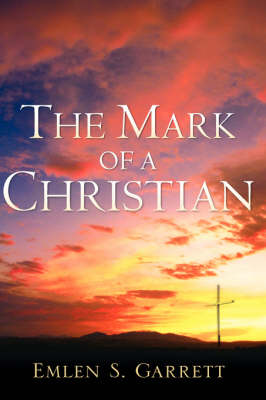 The Mark of a Christian (Paperback)