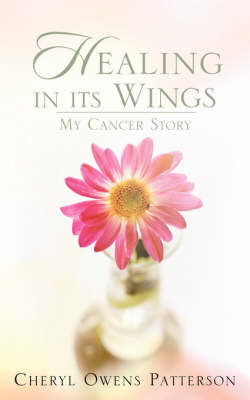 Healing in Its Wings (Paperback)