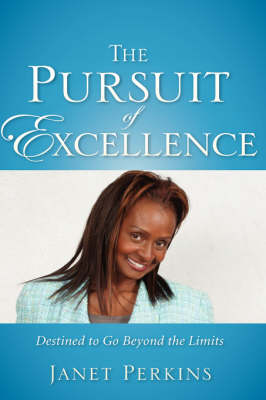 The Pursuit of Excellence (Hardback)