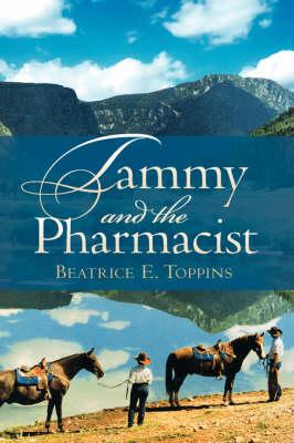 Tammy and the Pharmacist (Hardback)
