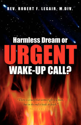 Harmless Dream or Urgent Wake-Up Call? (Paperback)