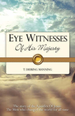 Eye Witnesses of His Majesty (Paperback)