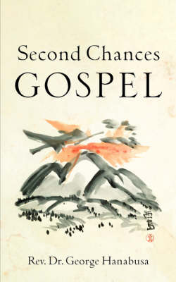 Second Chances Gospel (Paperback)
