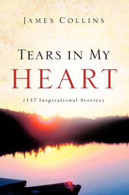 Tears in My Heart (Hardback)
