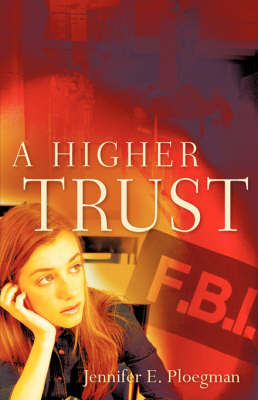 A Higher Trust (Paperback)