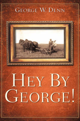 Hey by George! (Paperback)