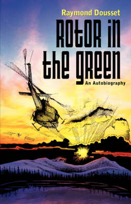 Rotor in the Green (Paperback)