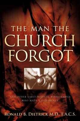 The Man the Church Forgot (Paperback)