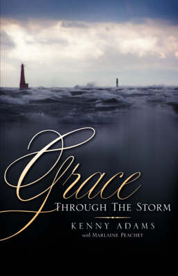 Grace Through the Storm (Paperback)