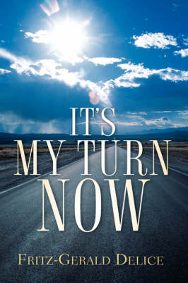 It's My Turn Now (Paperback)