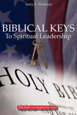 Biblical Keys to Spiritual Leadership (Paperback)