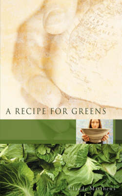 A Recipe for Greens (Paperback)