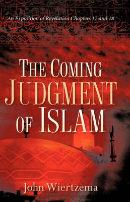 The Coming Judgment of Islam (Hardback)