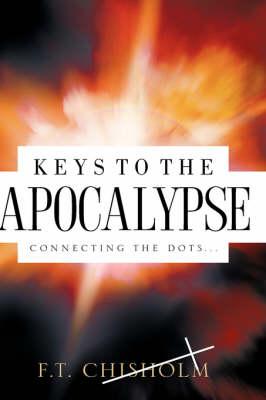 Keys to the Apocalypse (Hardback)