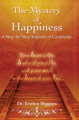The Mystery of Happiness (Paperback)