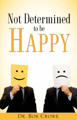 Not Determined to Be Happy (Paperback)