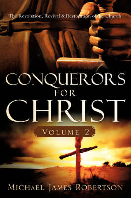 Conquerors for Christ, Volume 2 (Hardback)