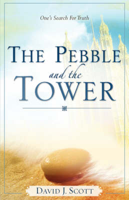 The Pebble and the Tower (Paperback)