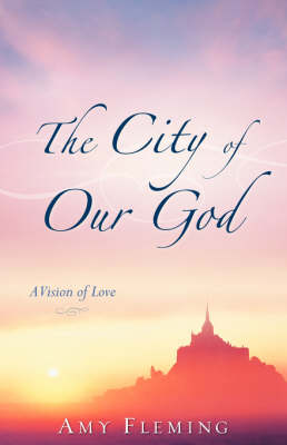 The City of Our God (Paperback)