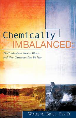 Chemically Imbalanced (Paperback)