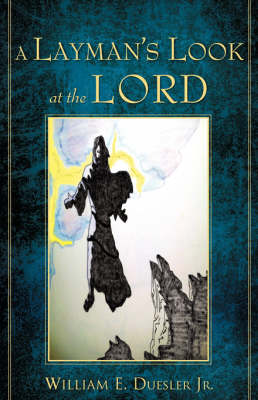A Layman's Look at the Lord (Paperback)