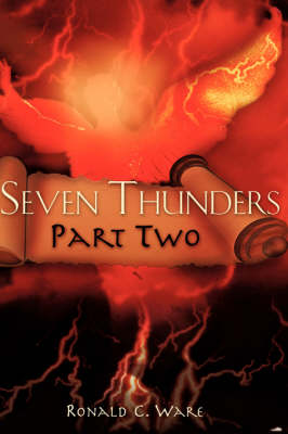 Seven Thunders Part Two (Paperback)