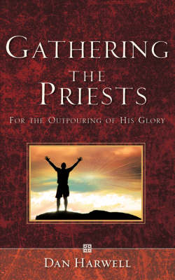 Gathering the Priests (Paperback)
