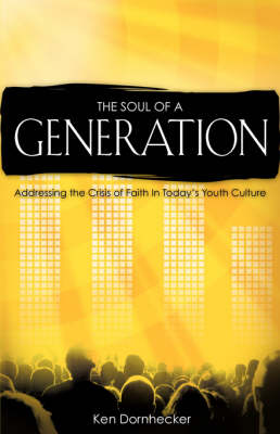 The Soul of a Generation (Paperback)
