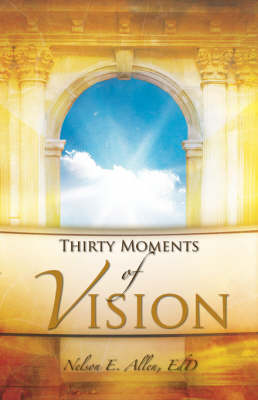 Thirty Moments of Vision (Paperback)