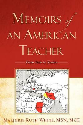 Memoirs of an American Teacher (Paperback)