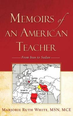 Memoirs of an American Teacher (Hardback)