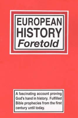 European History Foretold (Paperback)