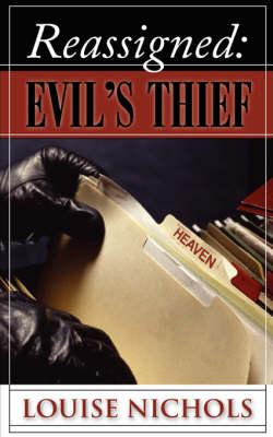 Reassigned: Evil's Thief (Paperback)