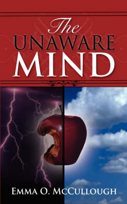 The Unaware Mind (Paperback)