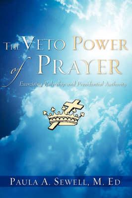 The Veto Power of Prayer (Paperback)