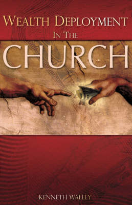Wealth Deployment in the Church (Paperback)