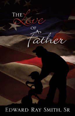 The Love of a Father (Hardback)