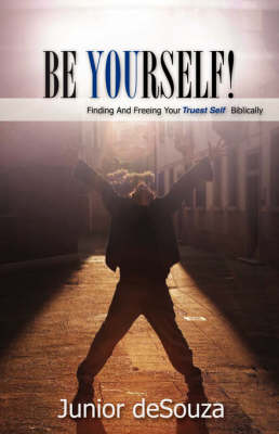 Be Yourself! (Paperback)