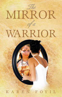The Mirror of a Warrior (Paperback)
