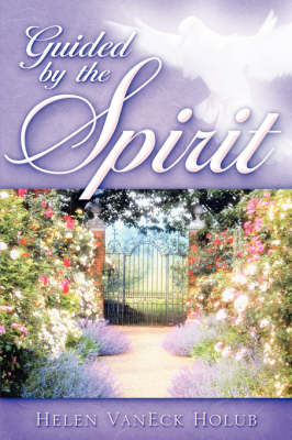 Guided by the Spirit (Paperback)
