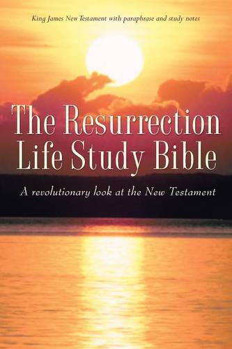 The Resurrection Life Study Bible (Paperback)